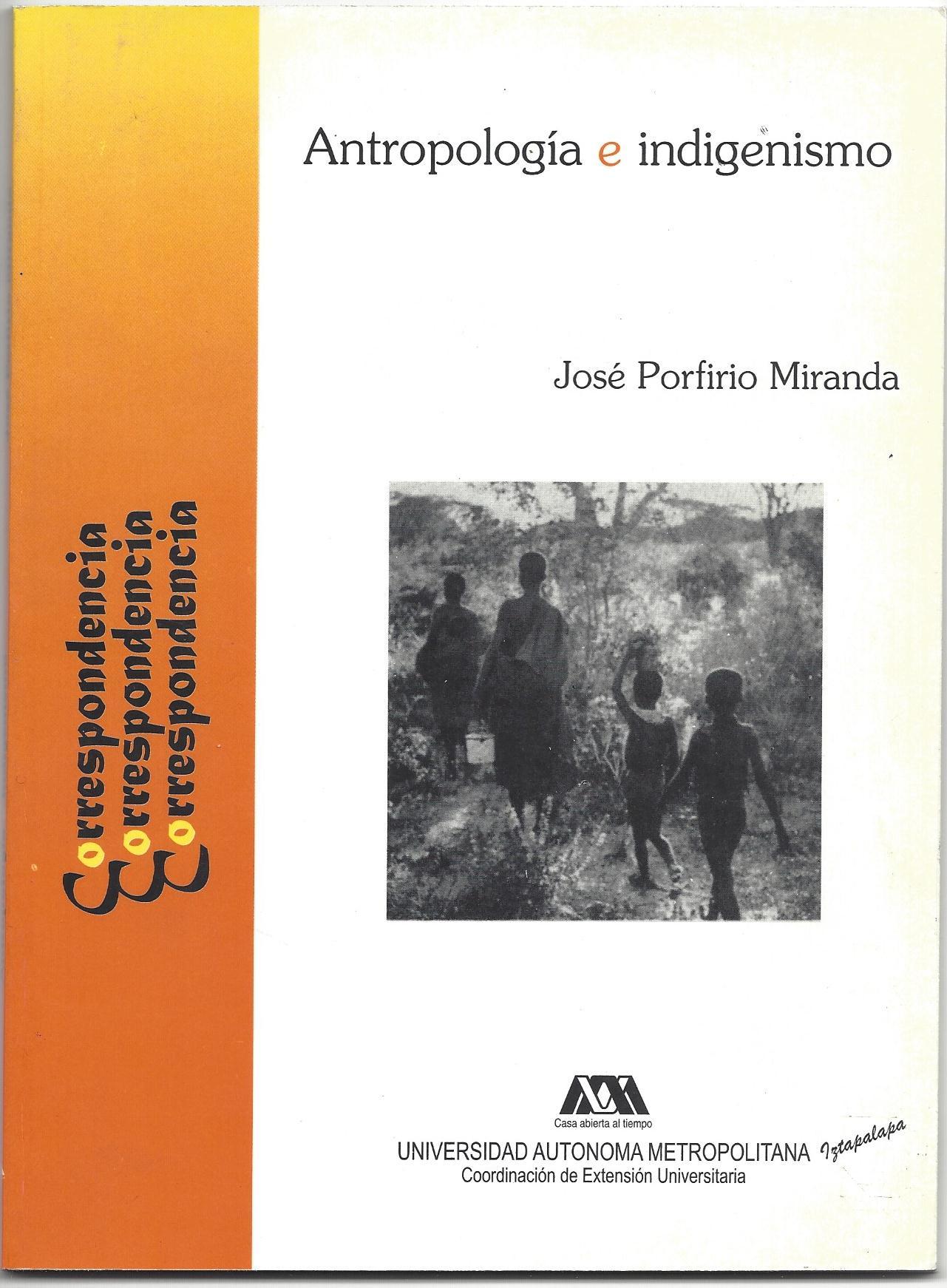 Antropolgia e Indigenismo