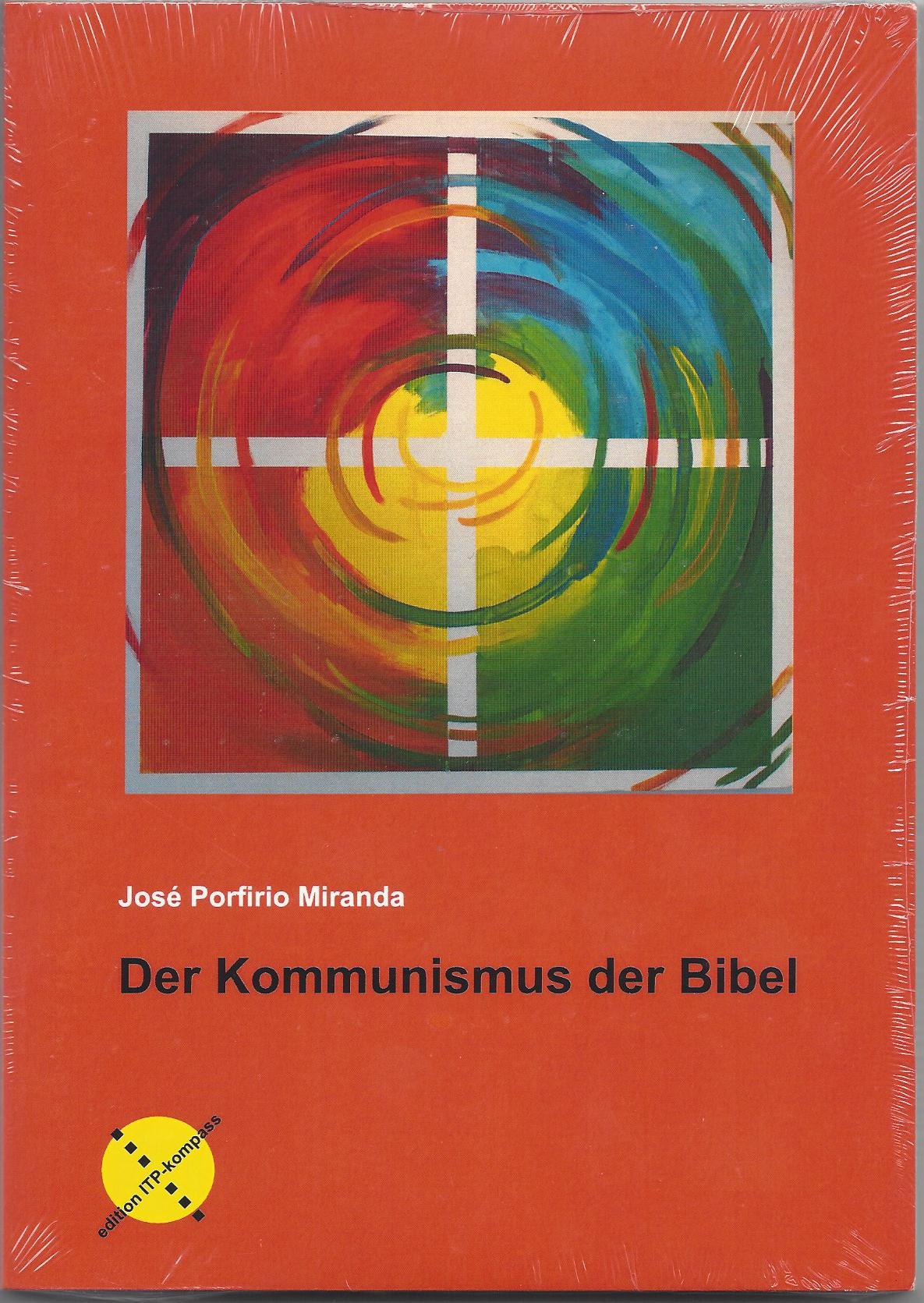Der Kommunismus der Bibel