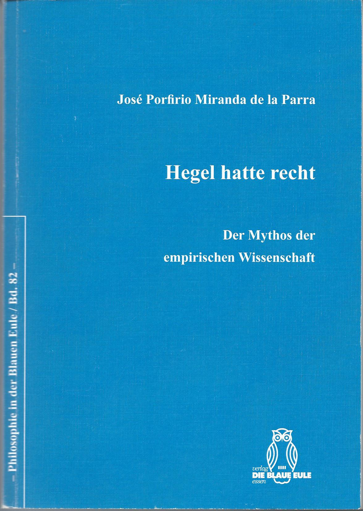 Hegel Hatte Recht