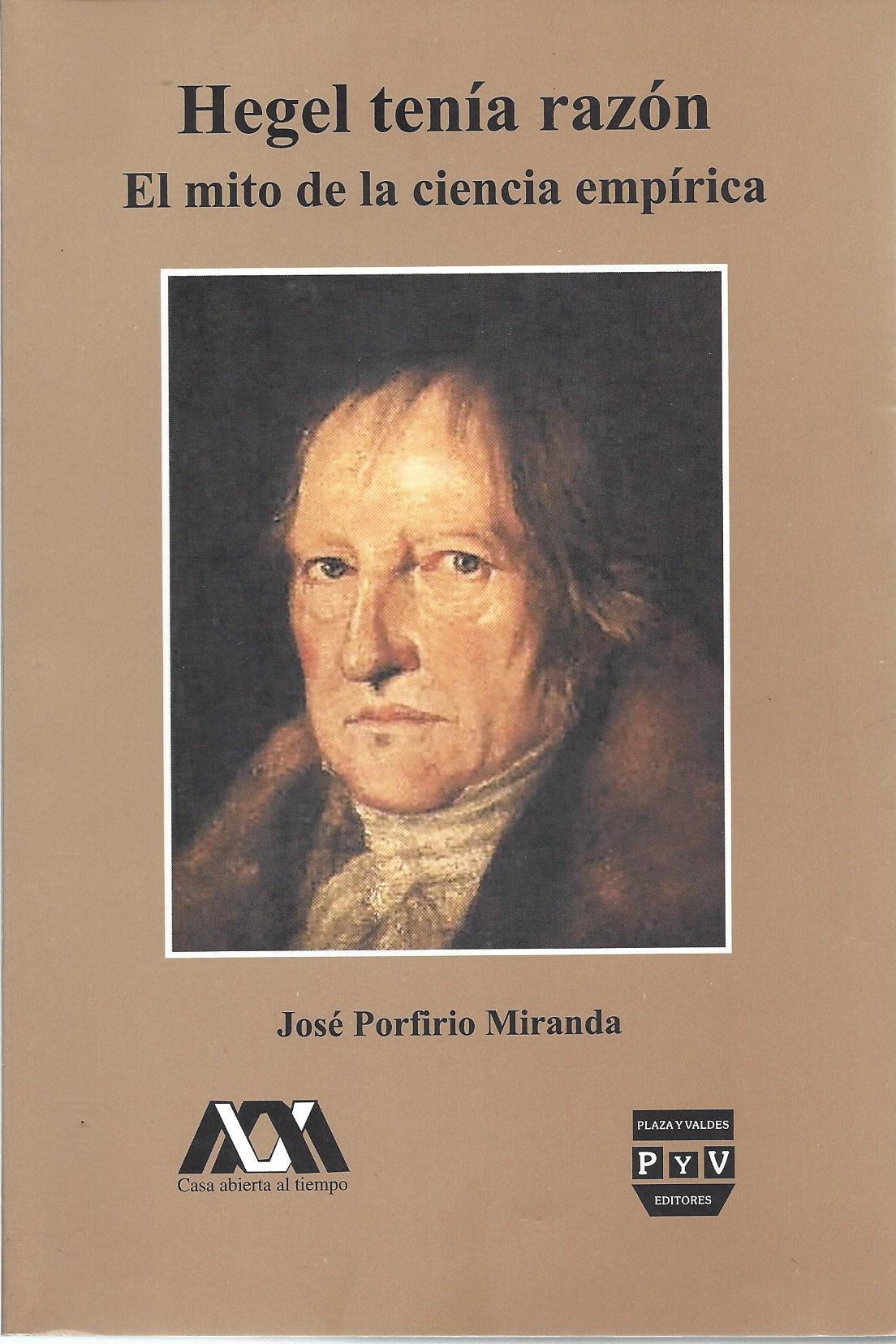 Hegel tenia Raz¢n UAM Plaza y valdez 2002