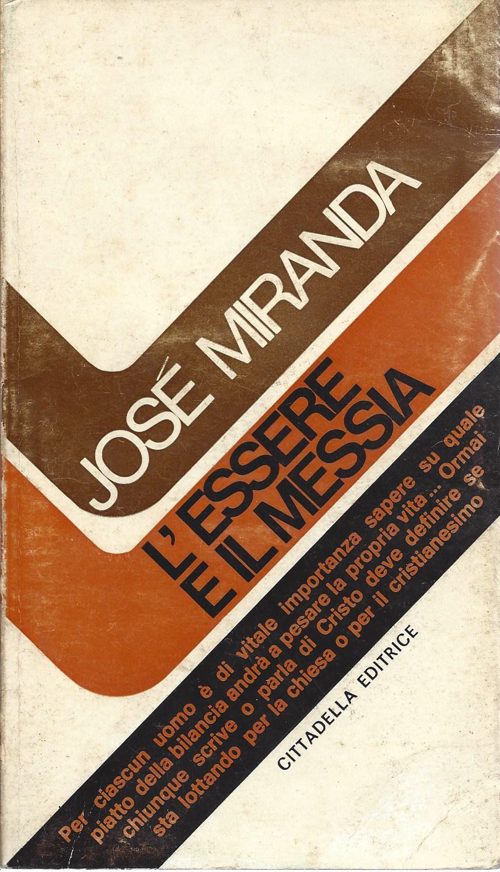 L Essere e il Messia de Citadella Editrice1976