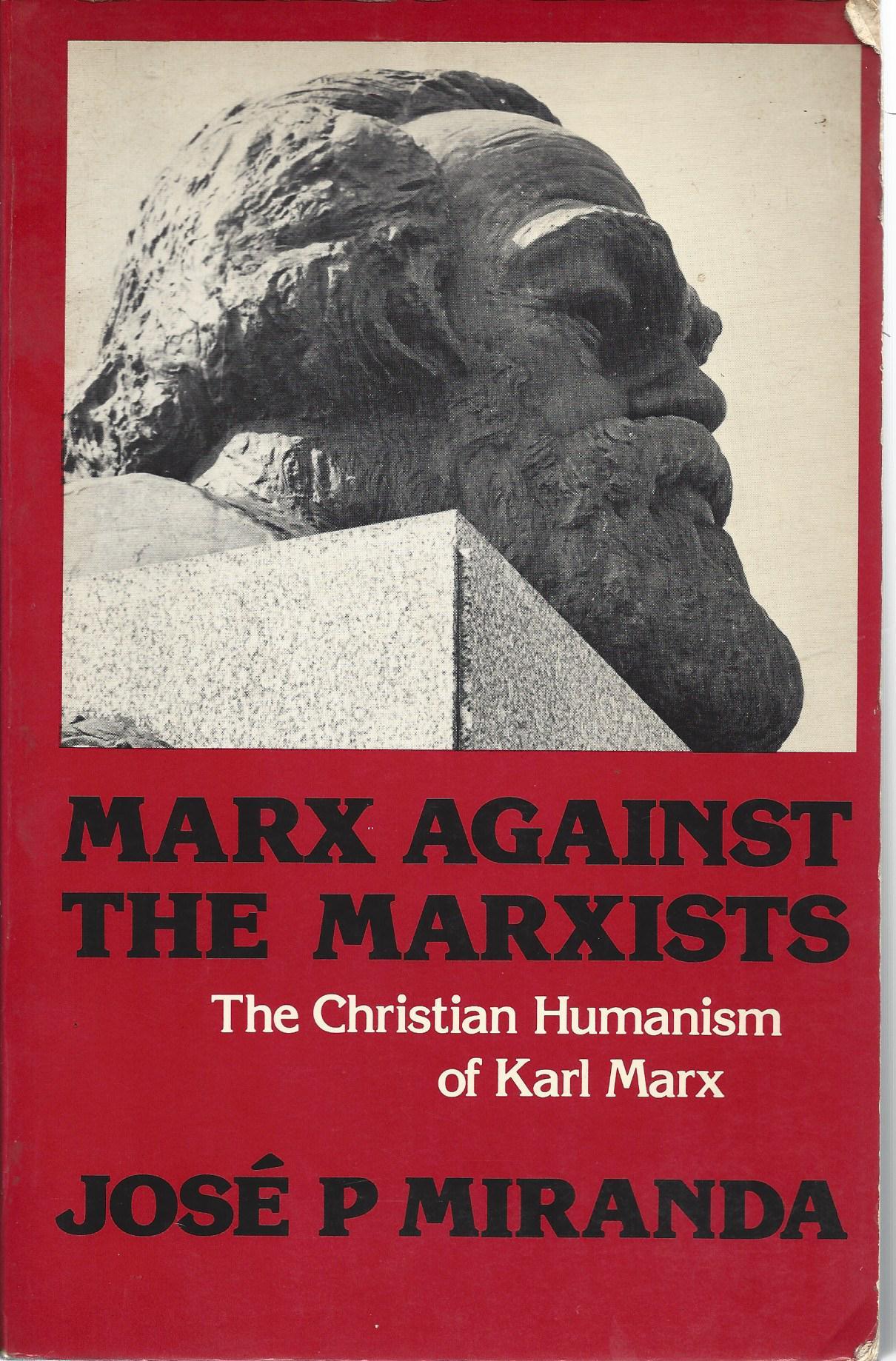 Marx against tmarxists primera edici¢n britanica1980 por SCM Pr