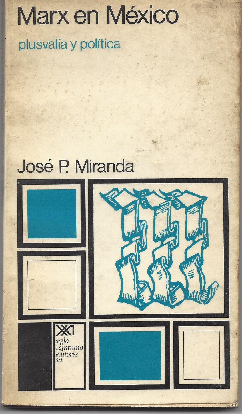 Marx en Mexico 1da Edici¢n