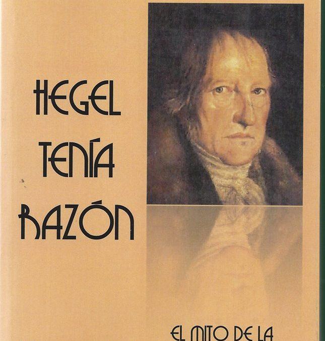 """Nueva edición del libro """"Hegel tenía razón"""""""
