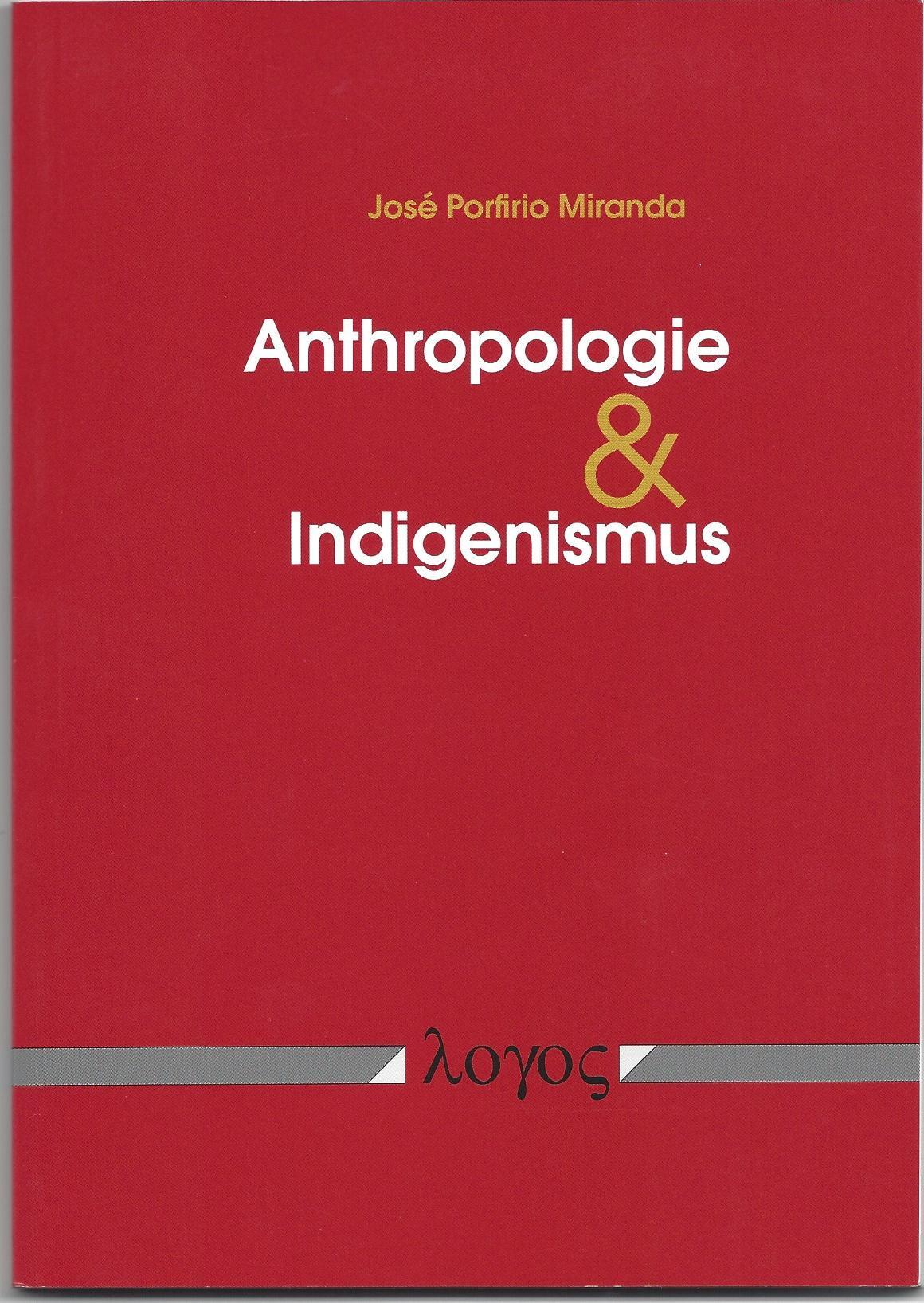 Anthropologie und Indigenismus
