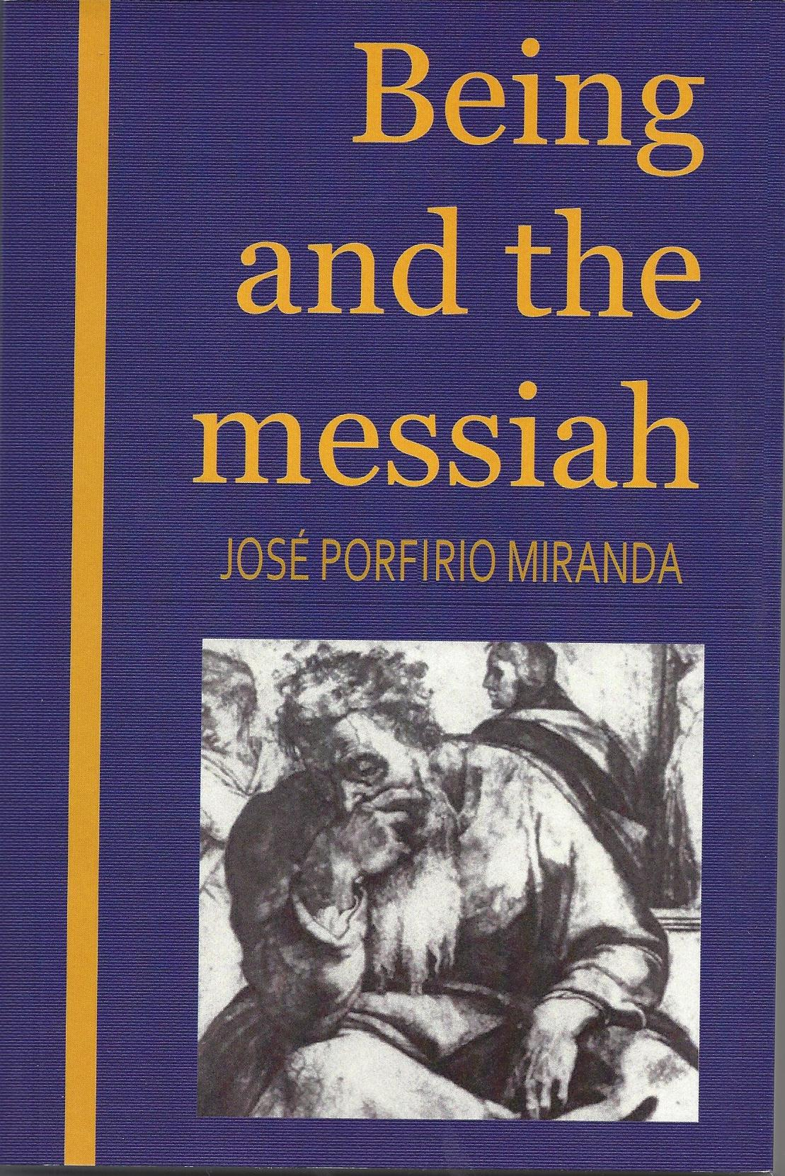 Being and the Messiah 2015
