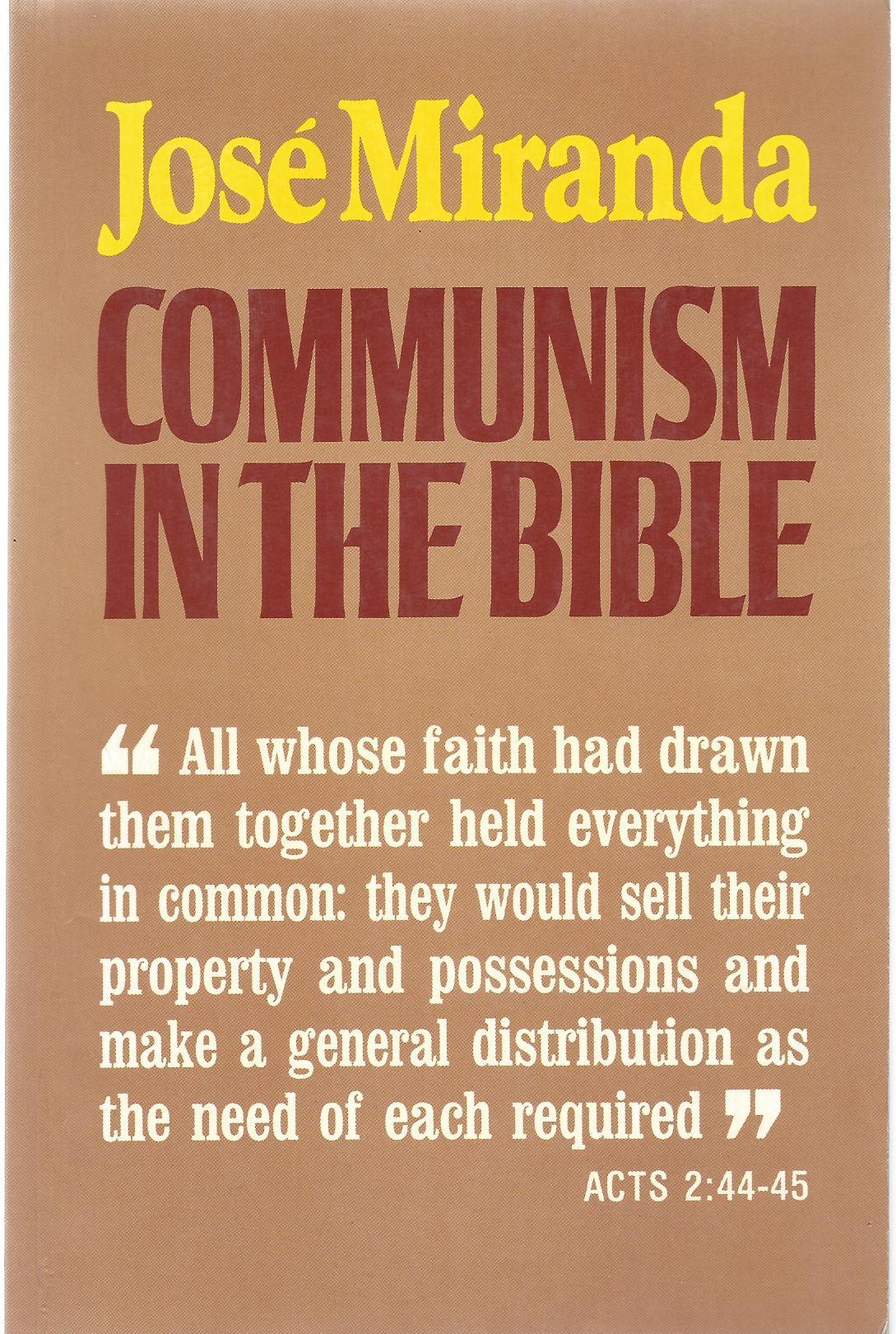 Communism in the Bible Cuarta edici¢n 1989 Orbis Books