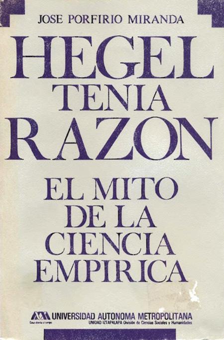 Hegel tenía Razón